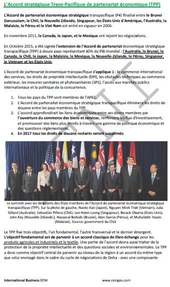 Accord de partenariat transpacifique global et progressiste (PTPGP) Australie, Brunei, Canada, Chili, Japon, Malaisie, Mexique, Nouvelle-Zélande, Pérou, Singapour, Vietnam.